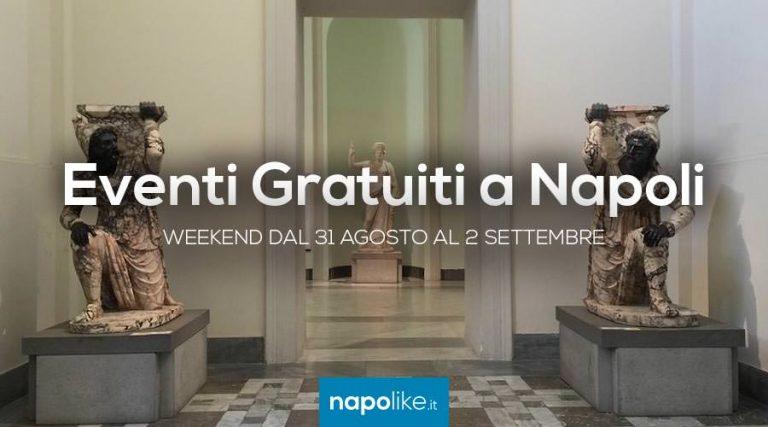 Eventos gratuitos en Nápoles durante el fin de semana desde 31 agosto hasta 2 septiembre 2018