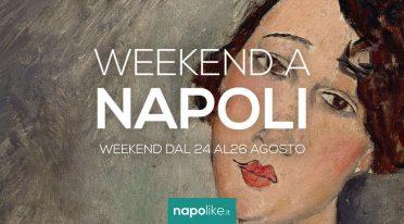 Eventi a Napoli nel weekend dal 24 al 26 agosto 2018