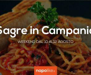 sagre a napoli e in campania per il weekend 10 12 agosto