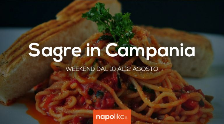 festivals in Naples and Campania for the 10 12 August weekend