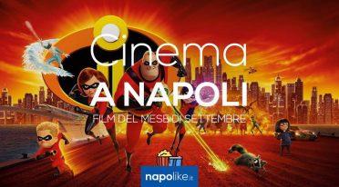 Film nei cinema di Napoli a settembre 2018