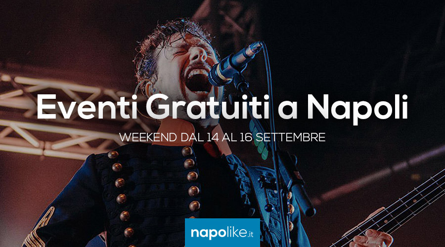 Free events in Naples during the weekend from 14 to 16 September 2018