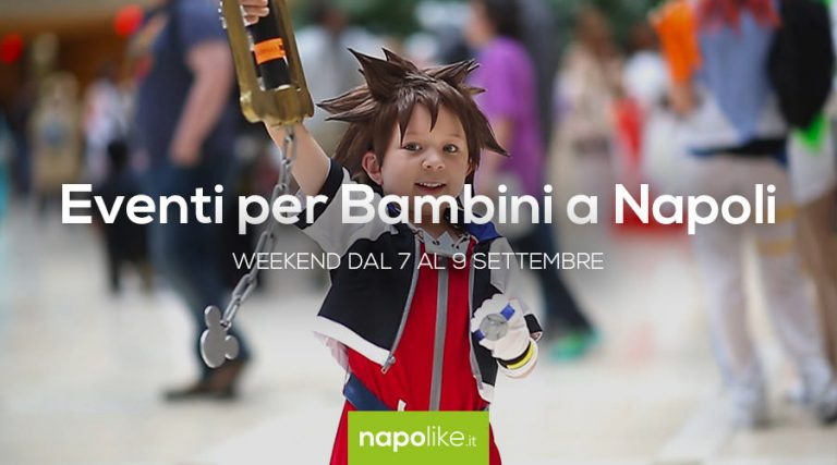 Events for children in Naples during the weekend from 7 to 9 September 2018