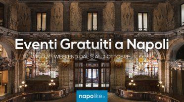 Eventi gratuiti a Napoli nel weekend dal 5 al 7 ottobre 2018