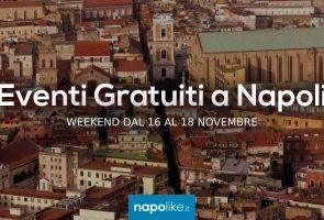 Eventos gratuitos en Nápoles durante el fin de semana desde 16 hasta 18 November 2018