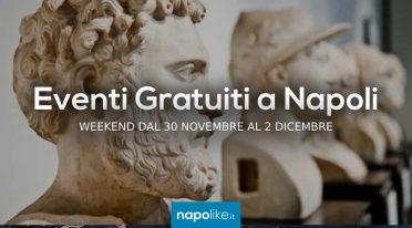Eventi gratuiti a Napoli nel weekend dal 30 novembre al 2 dicembre 2018