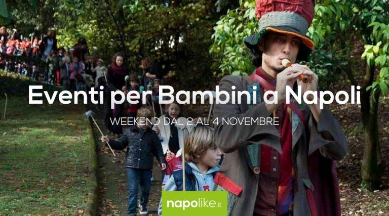 Veranstaltungen für Kinder in Neapel am Wochenende von 2 zu 4 November 2018
