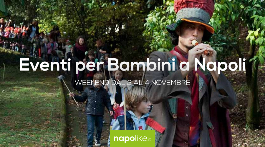Events for children in Naples during the weekend from 2 to 4 November 2018