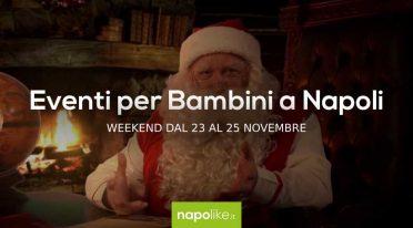 أحداث للأطفال في نابولي خلال عطلة نهاية الأسبوع من 23 إلى 25 November 2018
