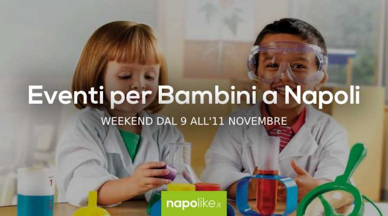 Events for children in Naples during the weekend from 9 to 11 November 2018