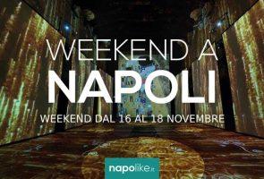 Eventos en Nápoles durante el fin de semana desde 16 hasta 18 Noviembre 2018