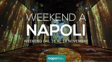 Eventi a Napoli nel weekend dal 16 al 18 novembre 2018