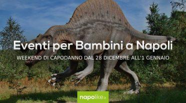 Eventi per bambini a Napoli a Capodanno 2019