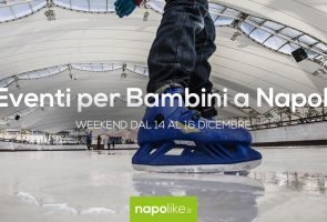 Events for children in Naples during the weekend from 14 to 16 December 2018