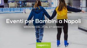 Veranstaltungen für Kinder in Neapel am Wochenende von 25 zu 27 Januar 2019