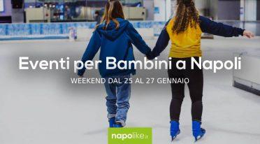 Eventi per bambini a Napoli nel weekend dal 25 al 27 gennaio 2019