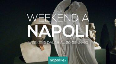 Eventi a Napoli nel weekend dal 18 al 20 gennaio 2019