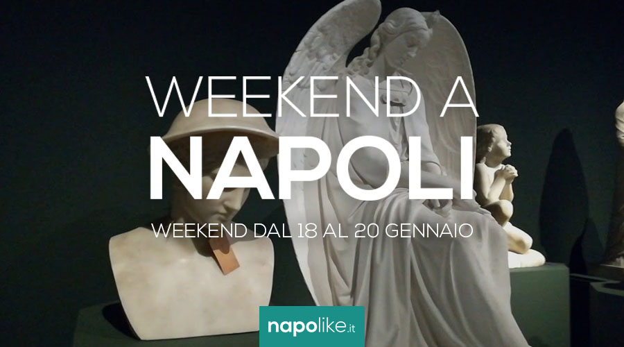 Events in Naples during the weekend from 18 to 20 January 2019