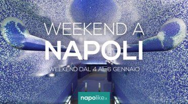 Veranstaltungen in Neapel am Wochenende von 4 zu 6 Januar 2019