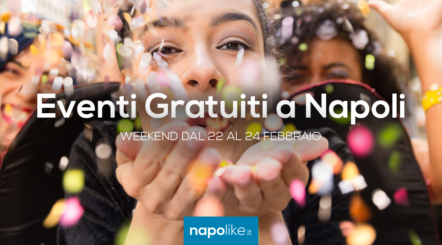 Free events in Naples during the weekend from 22 to 24 February 2019