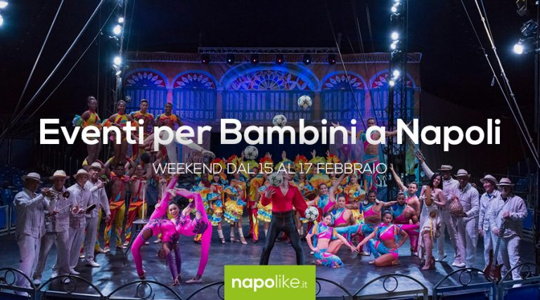 Events for children in Naples during the weekend from 15 to 17 February 2019