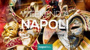 Eventi a Napoli nel weekend dall'1 al 3 marzo 2019