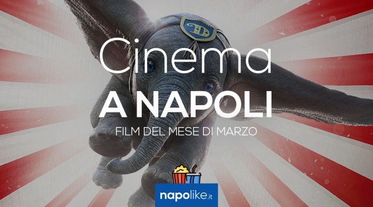 Film in the cinemas of Naples in March 2019