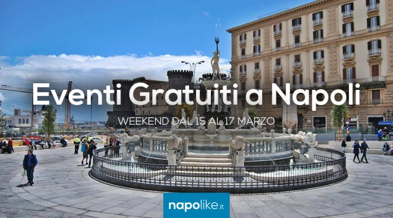 Free events in Naples during the weekend from 15 to 17 in March 2019