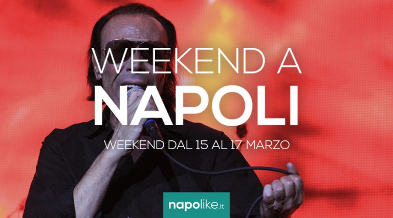 Events in Naples during the weekend from 15 to 17 in March 2019