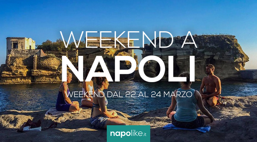 Events in Naples during the weekend from 22 to 24 in March 2019