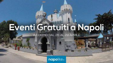 Eventi gratuiti a Napoli nel weekend dal 26 al 28 aprile 2019
