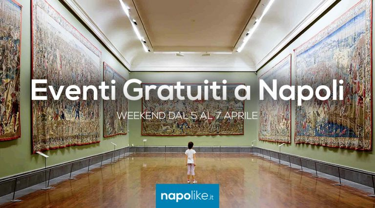 Free events in Naples during the weekend from 5 to 7 on April 2019
