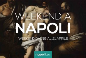 Events in Naples during the weekend from 19 to 21 on April 2019