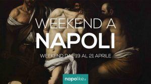 الأحداث في نابولي خلال عطلة نهاية الأسبوع من 19 إلى 21 April 2019