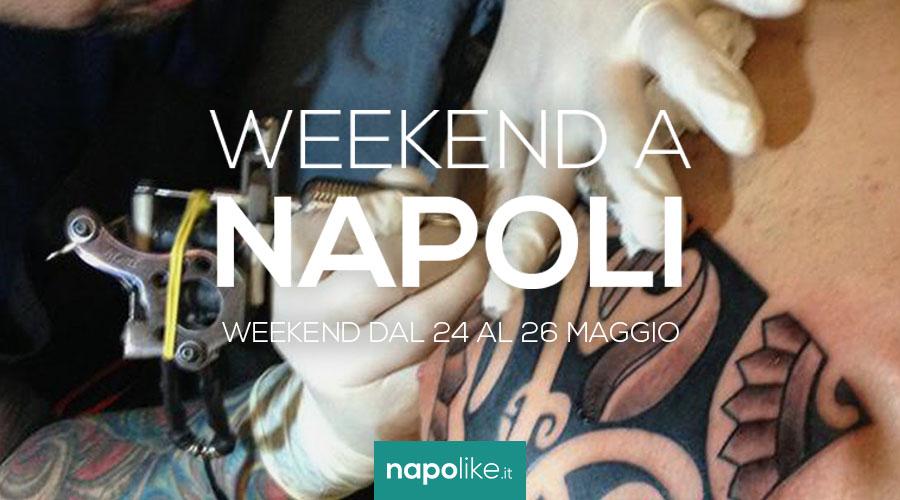 Eventi a Napoli nel weekend dal 24 al 26 maggio 2019