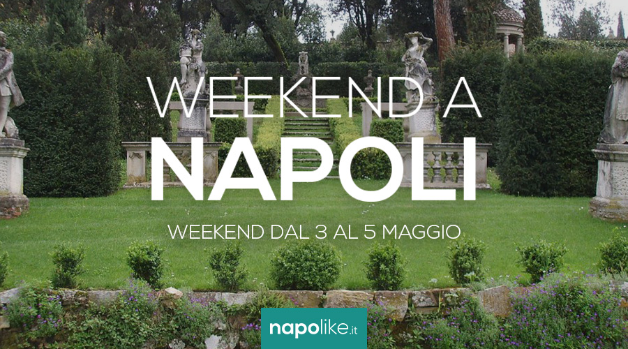 Events in Naples during the weekend from 3 to 5 May 2019