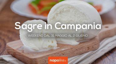 Sagre in Campania nel weekend dal 31 maggio al 2 giugno 2019