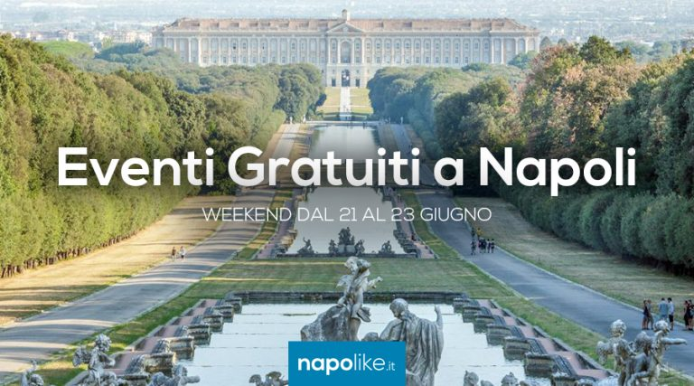 Eventi gratuiti a Napoli nel weekend dal 21 al 23 giugno 2019