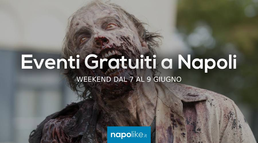 Free events in Naples during the weekend from 7 to 9 on June 2019