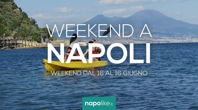 Events in Naples during the weekend from 14 to 16 on June 2019