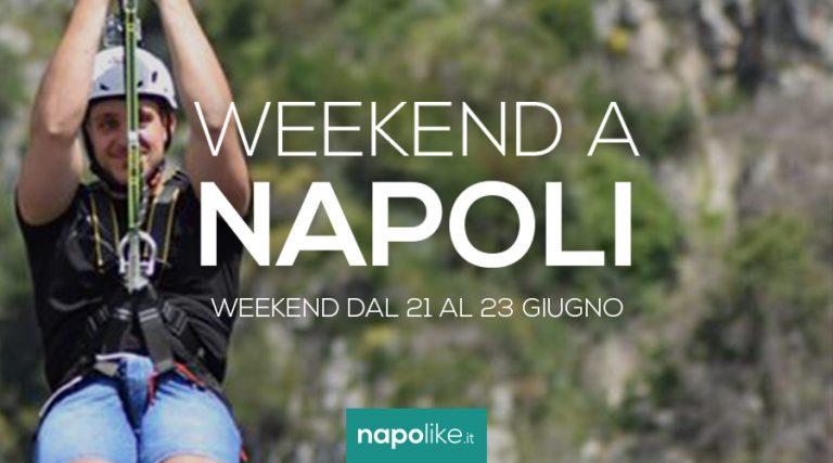 Eventi a Napoli nel weekend dal 21 al 23 giugno 2019