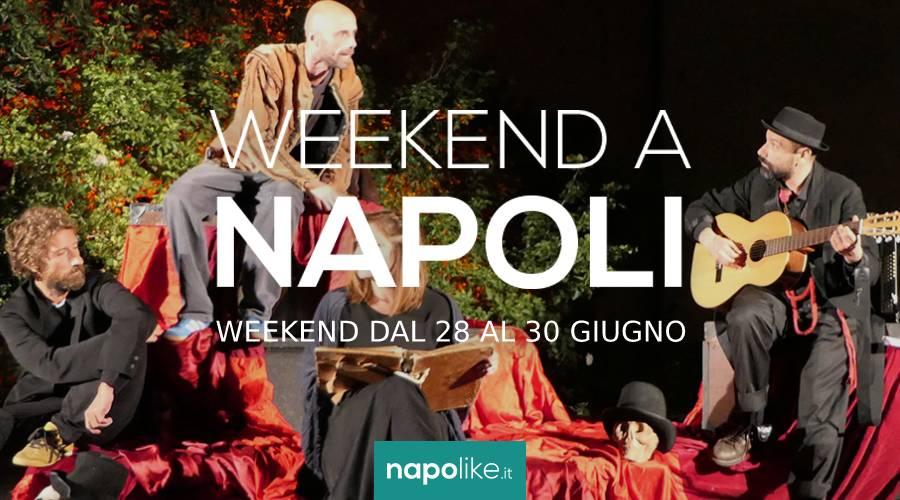 Eventi a Napoli nel weekend dal 28 al 30 giugno 2019