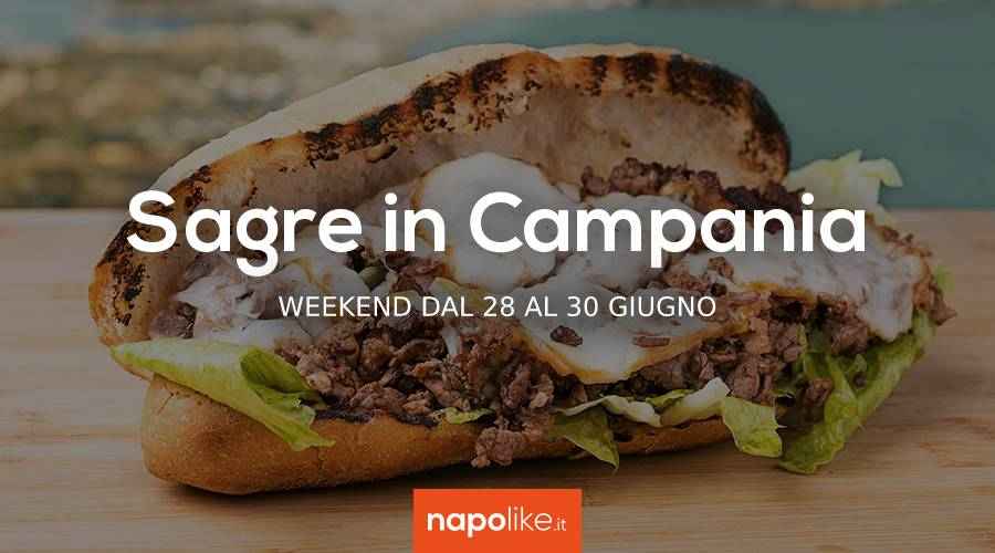 Sagre in Campania nel weekend dal 28 al 30 giugno 2019