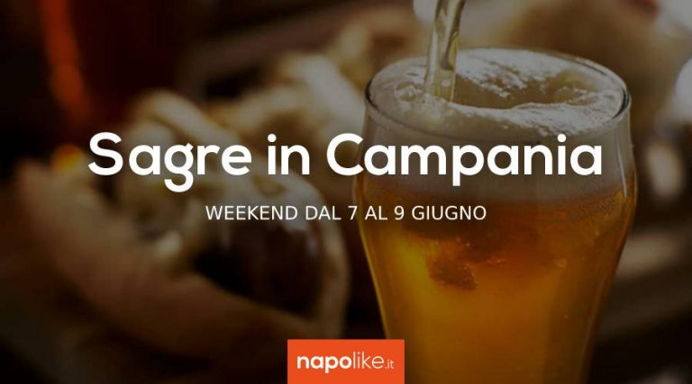Festivals in Campania in the weekend from 7 to 9 June 2019