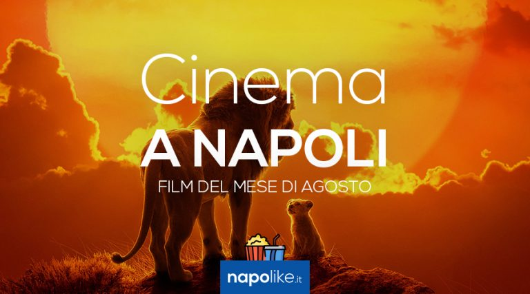 Film in the cinemas of Naples in August 2019