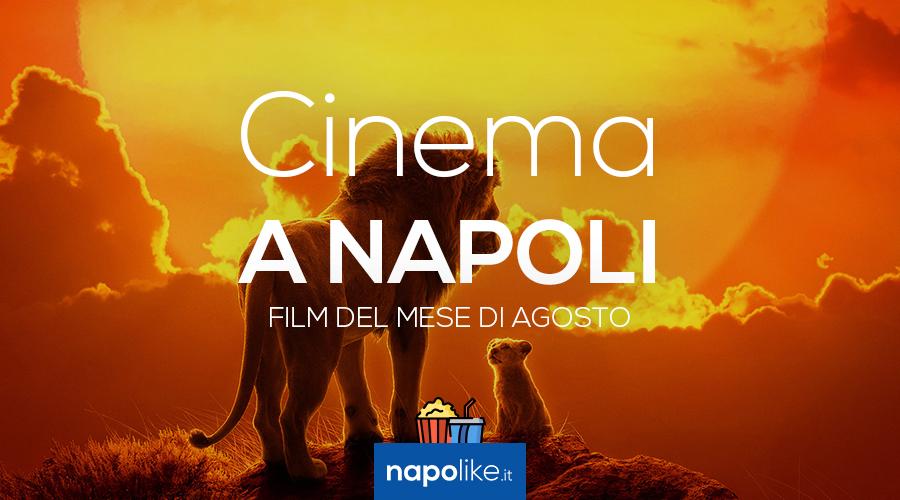 Film nei cinema di Napoli ad agosto 2019