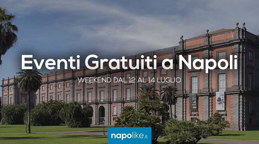 Eventi gratuiti a Napoli nel weekend dal 12 al 14 luglio 2019