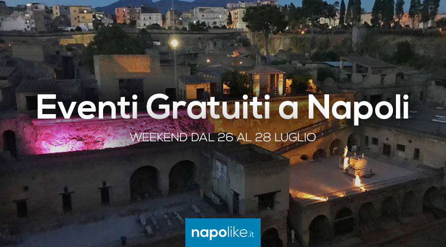 Événements gratuits à Naples pendant le week-end de 26 à 28 July 2019