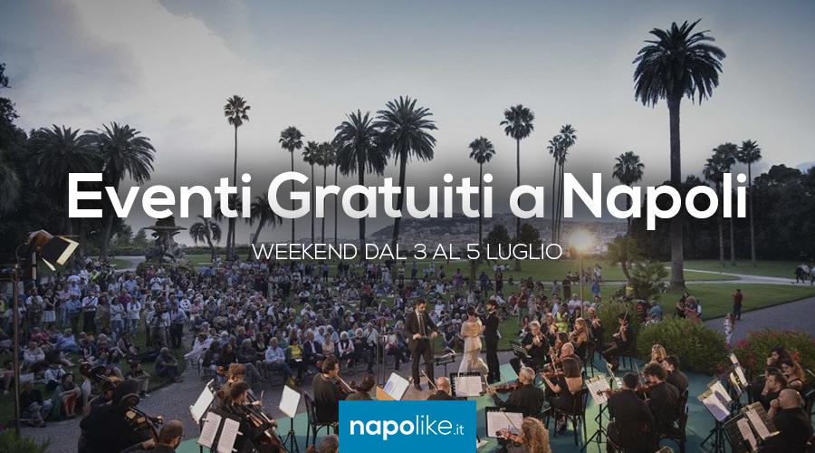 Eventi gratuiti a Napoli nel weekend dal 5 al 7 luglio 2019