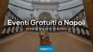 Eventi gratuiti a Napoli nel weekend dal 16 al 18 agosto 2019